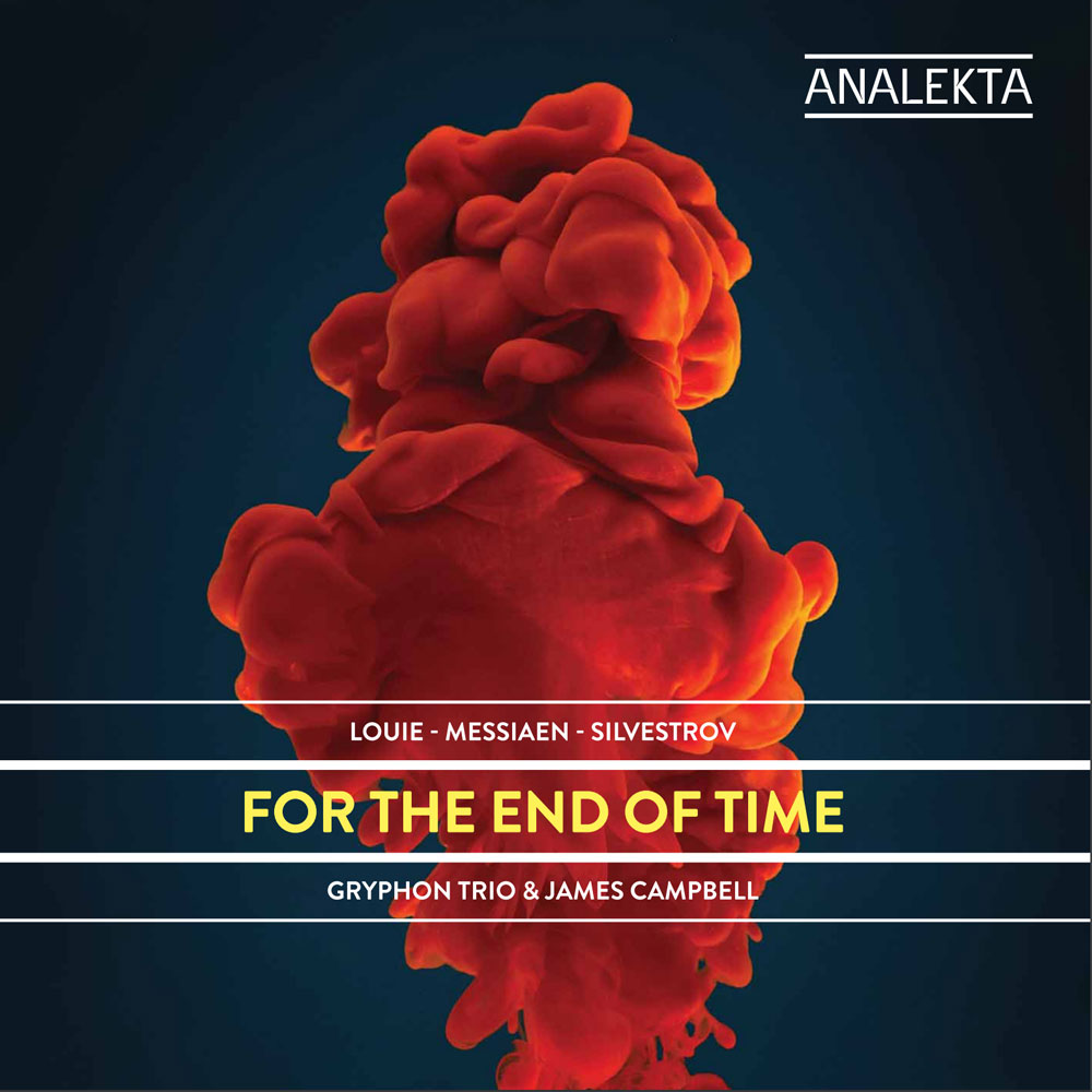 Louie, Messiaen, Silvestrov: For the End of Time